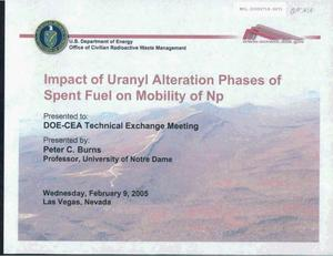 Primary view of object titled 'Impact of Uranyl Alteration Phases of Spent Fuel on Mobility of Np'.