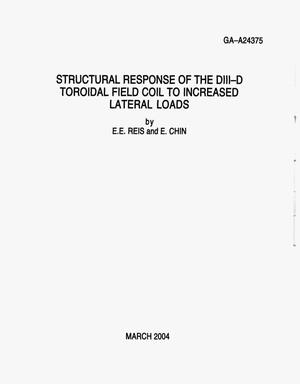 Primary view of object titled 'STRUCTURAL RESPONSE OF THE DIII-D TOROIDAL FIELD COIL TO INCREASED LATERAL LOADS'.