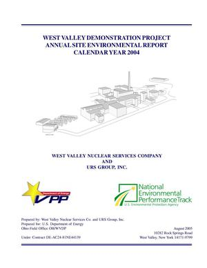 Primary view of object titled 'West Valley Demonstration Project Annual Site Environmental Report Calendar Year 2004'.