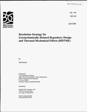 Primary view of object titled 'RESOLUTION STRATEGY FOR GEOMECHANICALLY-RELATED REPOSITORY DESIGN FOR THERMAL-MECHANICAL EFFECTS (RDTME)'.