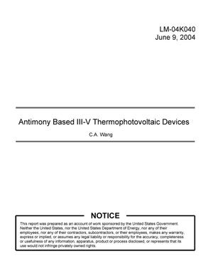 Primary view of object titled 'Antimony Based III-V Thermophotovoltaic Devices'.
