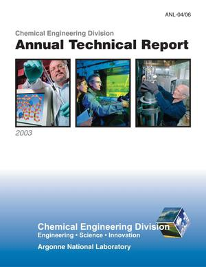 Primary view of 2003 Chemical Engineering Division annual technical report.
