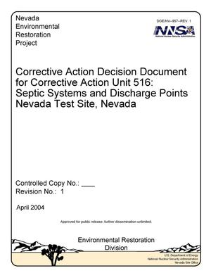 Primary view of object titled 'Corrective Action Decision Document for Corrective Action Unit 516: Septic Systems and Discharge Points, Nevada Test Site, Nevada: Revision 1'.