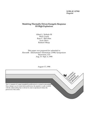 Primary view of object titled 'Modeling thermally driven energetic response of high explosives'.