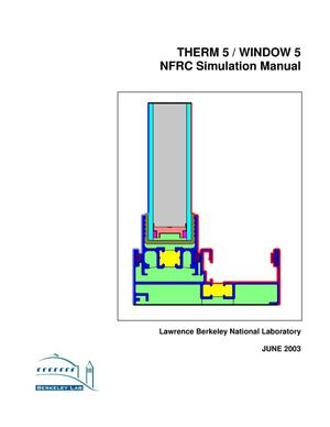 Primary view of object titled 'THERM 5 / WINDOW 5 NFRC simulation manual'.