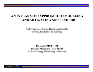 Primary view of object titled 'An Integrated Approach to Modeling and Mitigating SOFC Failure'.