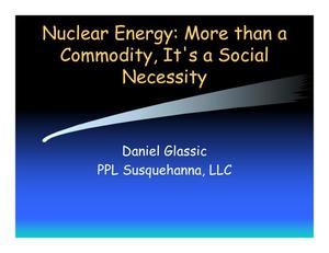 Primary view of object titled 'Nuclear Energy: More than a Commodity, It's a Social Necessity'.