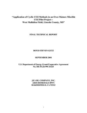 Primary view of object titled 'APPLICATION OF CYCLIC CO2 METHODS IN AN OVER-MATURE MISICBLE CO2 PILOT PROJECT-WEST MALLALIEU FIELD, LINCOLN COUNTY, MS'.