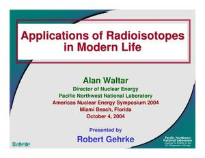 Primary view of object titled 'Applications of Radioisotopes in Modern Life'.