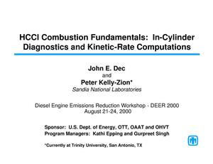 Primary view of object titled 'HCCI Combustion Fundamentals: In-Cylinder Diagnostics and Kinetic-Rate Computations'.