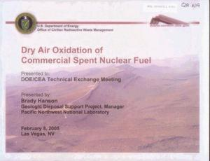 Primary view of object titled 'Dry Air Oxidation of Commercial Spent Nuclear Fuel'.