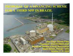 Primary view of object titled 'PROPOSAL OF A FINANCING SCHEME FOR A THIRD NPP IN BRAZIL'.