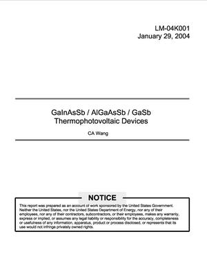 Primary view of object titled 'GaInAsSb/AlGaAsSb/GaSb Thermophotovoltaic Devices'.