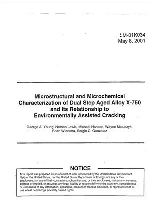 Primary view of object titled 'Microstructural and Microchemical Characterization of Dual Step Aged Alloy X-750 and its Relationship to Environmentally Assisted Cracking'.
