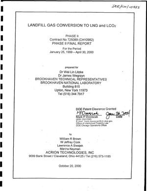 Primary view of object titled 'Landfill Gas Conversion to LNG and LCO{sub 2}. Phase II Final Report for January 25, 1999 - April 30, 2000'.