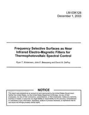 Primary view of object titled 'Frequency Selective Surfaces as Near Infrared Electro-Magnetic Filters for Thermophotovoltaic Spectral Control'.