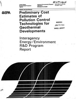 Primary view of object titled 'Preliminary Cost Estimates of Pollution Control Technologies for Geothermal Developments'.