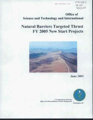 Primary view of object titled 'OST&I Natural Barriers Targeted Thrust FY 2005 New Start Projects'.