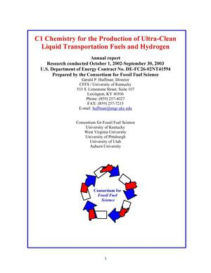 Primary view of object titled 'C1 CHEMISTRY FOR THE PRODUCTION OF ULTRA-CLEAN LIQUID TRANSPORTATION FUELS AND HYDROGEN'.