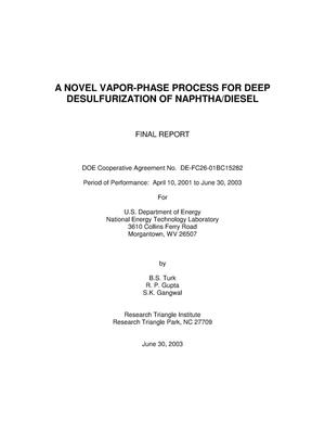 Primary view of object titled 'A NOVEL VAPOR-PHASE PROCESS FOR DEEP DESULFURIZATION OF NAPHTHA/DIESEL'.