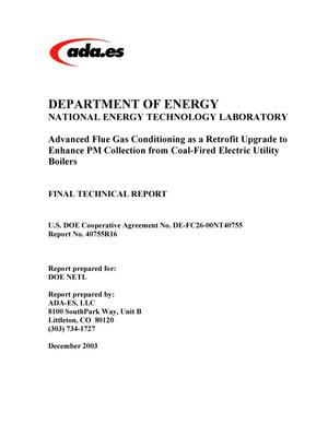 Primary view of object titled 'Advanced Flue Gas Conditioning as a Retrofit Upgrade to Enhance Pm Collection From Coal-Fired Electric Utility Boilers: Final Technical Report'.