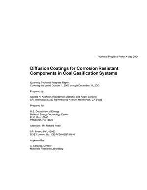 Primary view of object titled 'DIFFUSION COATINGS FOR CORROSION RESISTANT COMPONENTS IN COAL GASIFICATION SYSTEMS'.
