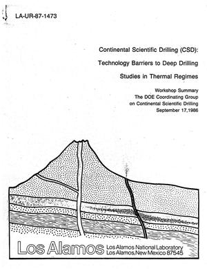 Primary view of object titled 'Continental Scientific Drilling (CSD): Technology Barriers to Deep Drilling Studies in Thermal Regimes'.