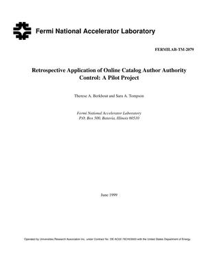 Primary view of object titled 'Retrospective application of online catalog author authority control: A pilot project'.