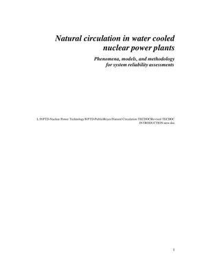 Primary view of object titled 'Natural Circulation in Water Cooled Nuclear Power Plants Phenomena, models, and methodology for system reliability assessments'.
