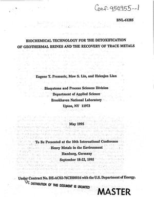 Primary view of object titled 'Biochemical technology for the detoxification of geothermal brines and the recovery of trace metals'.