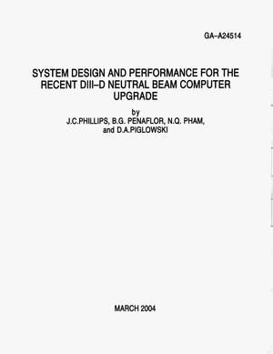 Primary view of object titled 'SYSTEM DESIGN AND PERFORMANCE FOR THE RECENT DIII-D NEUTRAL BEAM COMPUTER UPGRADE'.