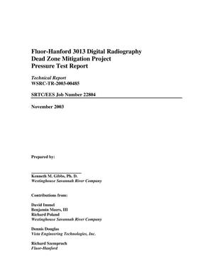 Primary view of object titled 'Fluor-Hanford 3013 Digital Radiography Dead Zone Mitigation Project Pressure Test Report'.
