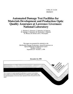 Primary view of object titled 'Automated damage test facilities for materials development and production optic quality assurance at Lawrence Livermore National Laboratory'.