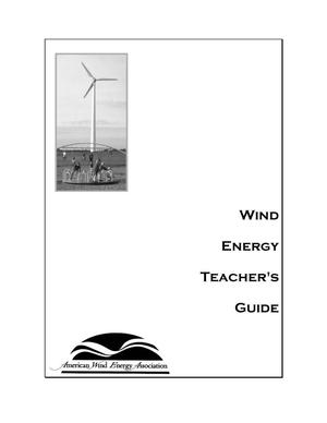 Primary view of object titled 'Wind Energy Teachers Guide'.
