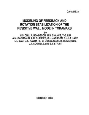 Primary view of object titled 'MODELING OF FEEDBACK AND ROTATION STABILIZATION OF THE RESISTIVE WALL MODE IN TOKAMAKS'.