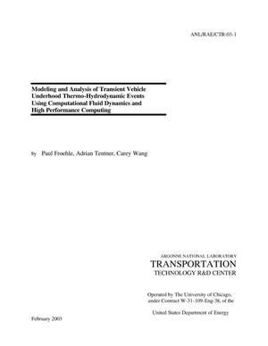 Primary view of object titled 'Modeling and analysis of transient vehicle underhood thermo - hydrodynamic events using computational fluid dynamics and high performance computing.'.