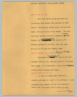 Primary view of object titled '[News Script: Officers recovering from shotgun wounds]'.