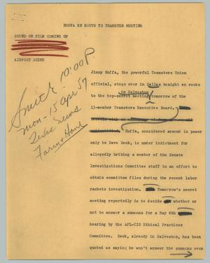 Primary view of object titled '[News Script: Hoffa en route to Teamster meeting]'.