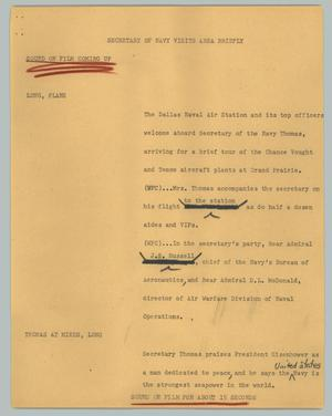 Primary view of object titled '[News Script: Secretary of Navy visits area briefly]'.