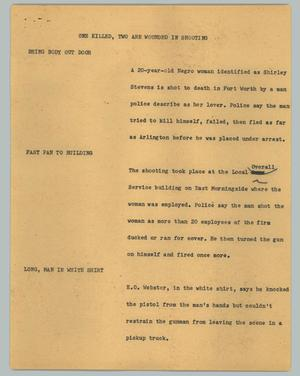 Primary view of object titled '[News Script: One killed, two are wounded in shooting]'.