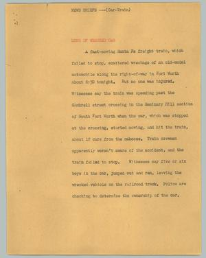 Primary view of object titled '[News Script: News briefs (car train)]'.