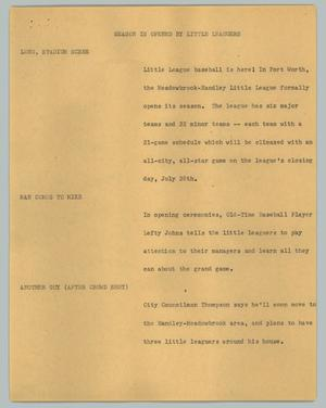 Primary view of object titled '[News Script: Season is opened by little leaguers]'.