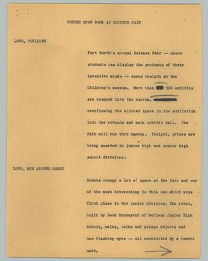 Primary view of object titled '[News Script: Youths show work at science fair]'.