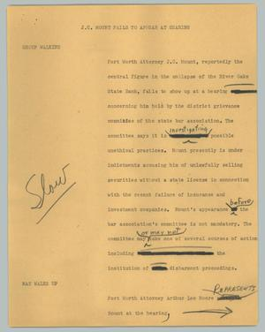Primary view of object titled '[News Script: J. C. Mount fails to appear at hearing]'.