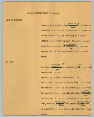 Primary view of object titled '[News Script: Attack suspects moved to Dallas]'.
