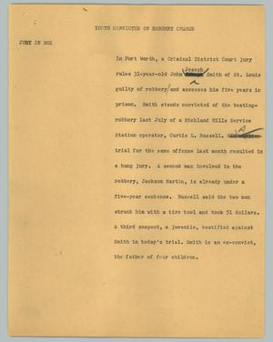 Primary view of object titled '[News Script: Youth convicted on robbery charge]'.