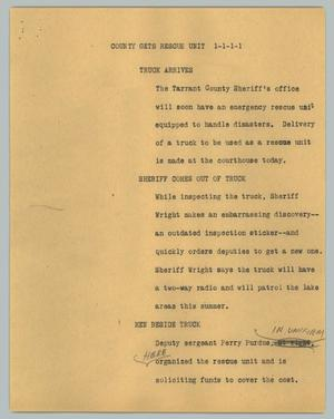 Primary view of object titled '[News Script: County gets rescue unit]'.