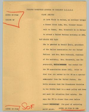 Primary view of object titled '[News Script: Eleanor Roosevelt attends UN workshop]'.