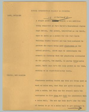 Primary view of object titled '[News Script: School construction project is picketed]'.