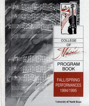 Primary view of object titled 'College of Music program book 1994-1995 Fall/Spring Performances Vol. 1'.